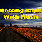 Getting Back With Music de Various Artists