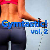 Gymtastic! vol. 2 von Various Artists