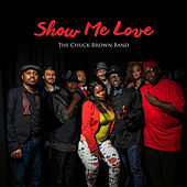 Show Me Love by Chuck Brown