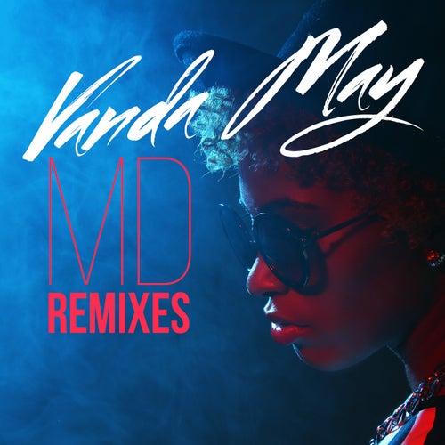 MD (Remixes) by Vanda May