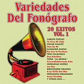 Variedades del Fonógrafo: 20 Éxitos, Vol. 1 by Various Artists
