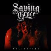 Recidivist by Saving Grace