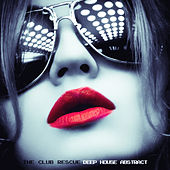 The Club Rescue - Deep House Abstract de Various Artists