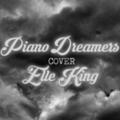 Piano Dreamers Cover Elle King by Piano Dreamers