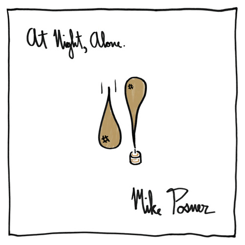 At Night, Alone. de Mike Posner