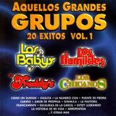 Aquellos Grandes Grupos: 20 Exitos, Vol. 1 by Various Artists