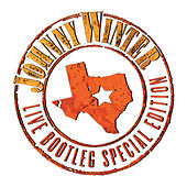 Live Bootleg Special Edition, Vol. 1 (Remastered Recording) by Johnny Winter