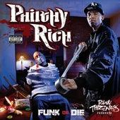 Funk or Die von Philthy Rich