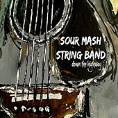 Down the Highway von Sour Mash String Band