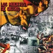 Rapsodia Libertaria Vol. 2 by Los Muertos de Cristo