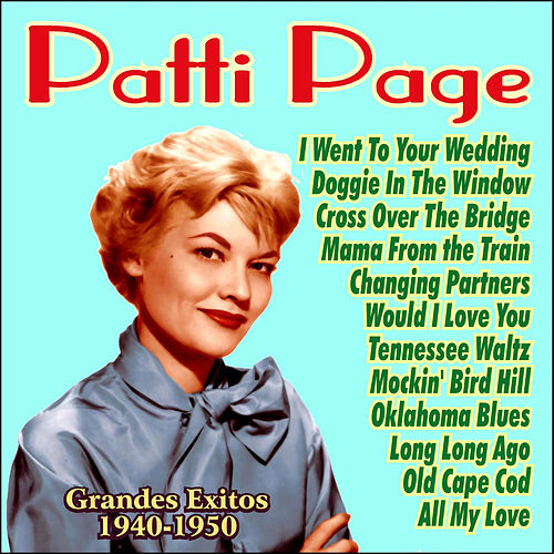 Grandes Exitos 1940-1950 by Patti Page