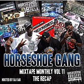 Mixtape Monthly, Vol. 11 by Horseshoe G.A.N.G.