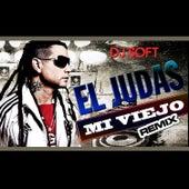 Mi Viejo (Remix) von El Judas