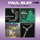 Four Classic Albums (Introducing / Paul Bley / Solemn Meditation / Fusion) [Remastered] de Paul Bley