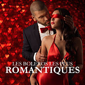 Les Boleros Les Plus Romantiques by Various Artists