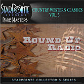 Country Western Classics: Round up Radio , Vol. 3 by Various Artists