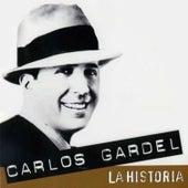 La Historia de Carlos Gardel