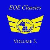 Eoe Classics, Vol. 5 by Various Artists