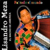 Pa' Todo el Mundo by Lisandro Meza