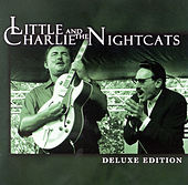 Deluxe Edition de Little Charlie & the Nightcats