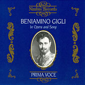 Beniamino Gigli in Opera and Song by Various Artists