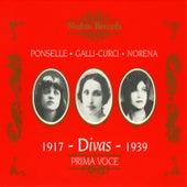 Divas: Ponselle, Galli-Curci & Eidé Norena by Various Artists
