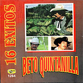 16 Exitos by Beto Quintanilla