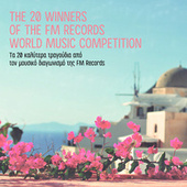 The 20 Winners of the FM Records World Music Competition by Various Artists