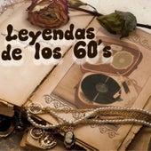 Leyendas de los 60's by Various Artists