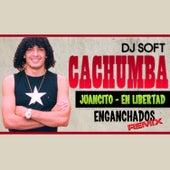 Juancito / En Libertad (Remix) de Cachumba
