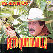 15 Exitos by Beto Quintanilla