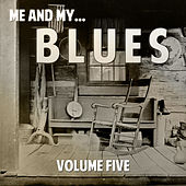 Me and My Blues, Vol. 5 by Various Artists