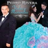 Valses y Mañanitas by Pedro Rivera
