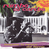 Rumbo al Caribe, Boogaloo la Música del Barrio de Various Artists