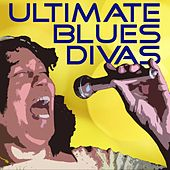 Ultimate Blues Divas by Various Artists