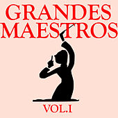 Grandes Maestros Vol.I by D.R.