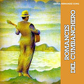 Romances del Cunbanchero by Various Artists