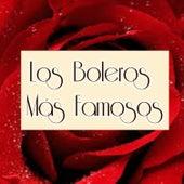Los Boleros Más Famosos de Various Artists