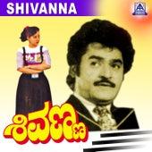 Shivanna (Original Motion Picture Soundtrack) by Various Artists