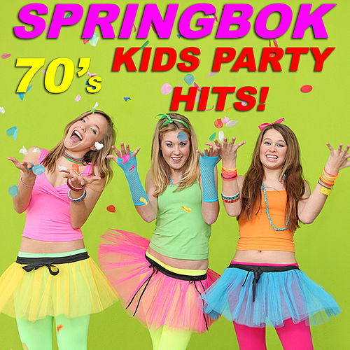 70s Kids Party Hits By Springbok