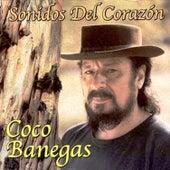 Sonidos del Corazón de Coco Banegas
