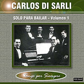 Solo para Bailar, Vol. 1 by Carlos DiSarli