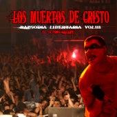 Rapsodia Libertaria Vol. 3 by Los Muertos de Cristo