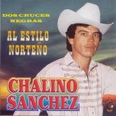 Dos Cruces Negras de Chalino Sanchez