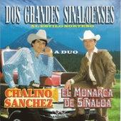 Dos Grandes Sinaloenses by El Monarca De Sinaloa