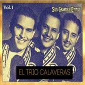 El Trío Calaveras - Sus Grandes Éxitos, Vol. 1 by Trío Calaveras