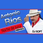 Noche de Luna (Remix) de Antonio Rios