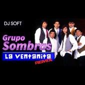 La Ventanita (Remix) de Grupo Sombras