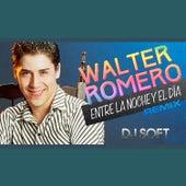 Entre la Noche y el Dia (Remix) de Walter Romero