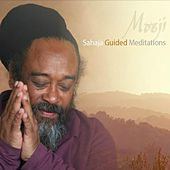 Sahaja Guided Meditations by Mooji